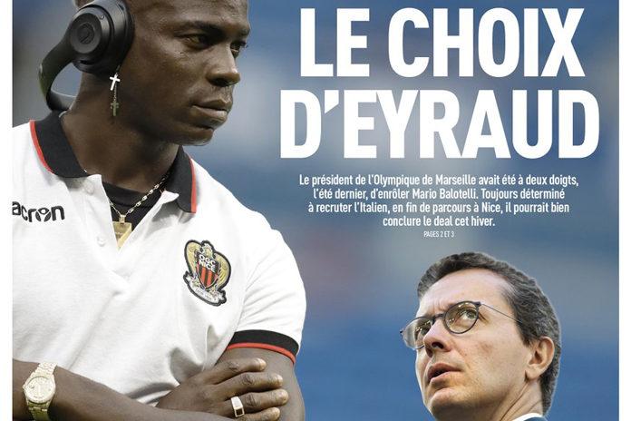 Balotelli, le choix d'Eyraud selon l'Equipe